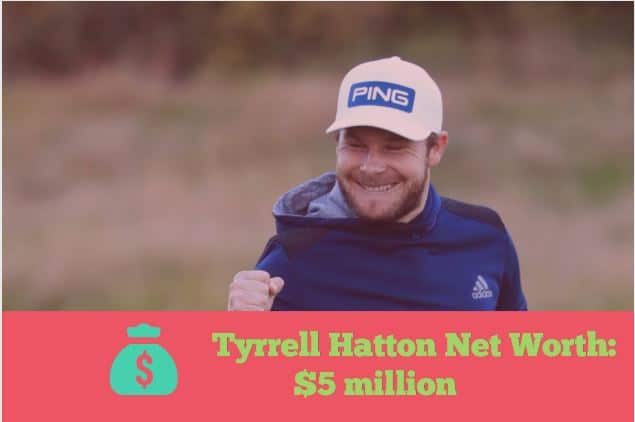 Tyrrell Hatton Net Worth